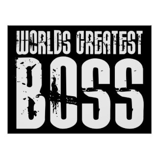 Funny Boss Posters Zazzle