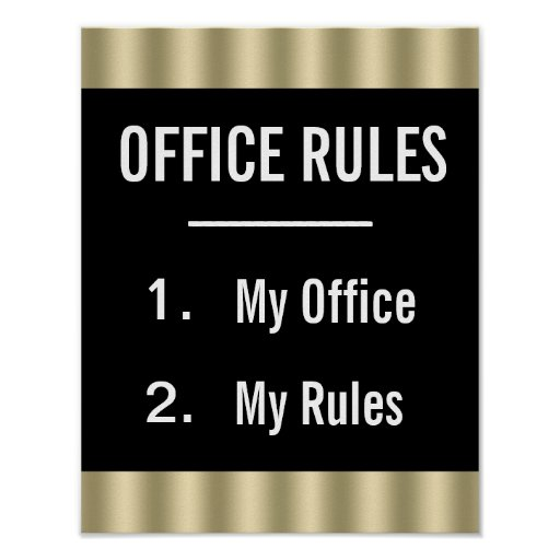 Funny office posters funny office prints art prints for Office design rules