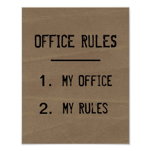 Funny Office Rules Poster Zazzle