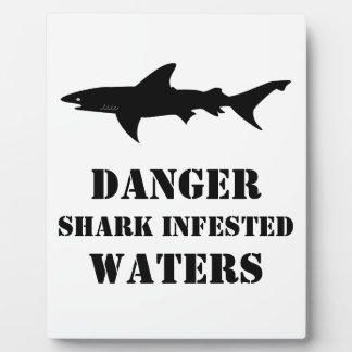 Funny Office Warning - Shark Infested Waters Plaque
