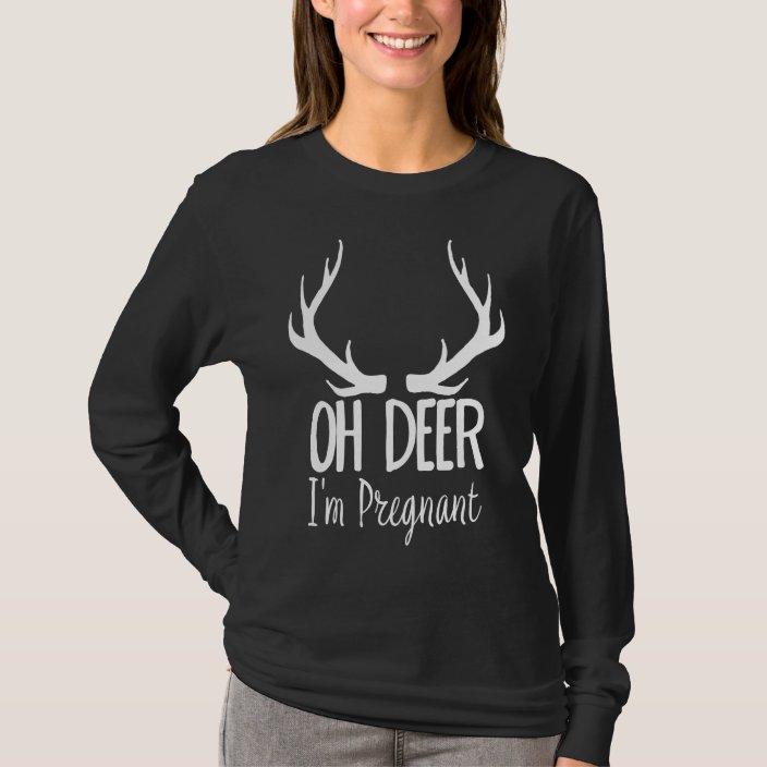 Funny Oh Deer I M Pregnant T Shirt Zazzle Com