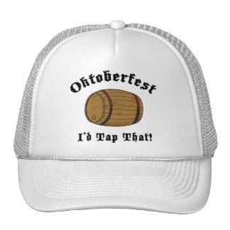 Funny Oktoberfest I'd Tap That Gift Hat