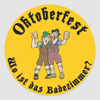 Funny Oktoberfest Where's The Bathroom Classic Round Sticker