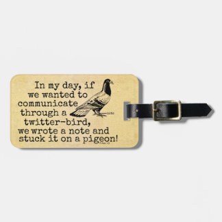 Funny Old Age Twitter Bird Pigeon Tags For Luggage
