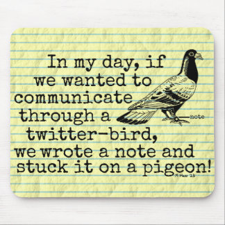 Funny Old Age Twitter Bird Pigeon Mouse Pad