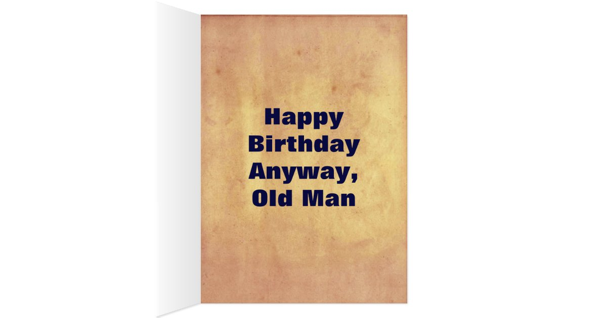 Funny Old Man Over the Hill Happy Birthday Card | Zazzle
