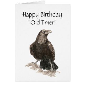 Funny,Old Timer, Birthday, So old the Ravens watch Greeting Card