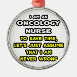 Funny Oncology Nurse T-Shirts and Gifts Ornament