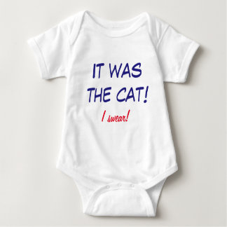 Funny Onsie - Baby Blames the Cat! T-shirt
