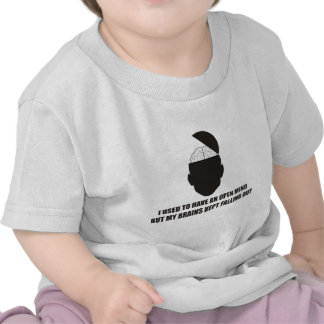 Funny - Open mind but my brains kept falling out Tshirt