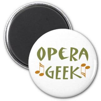 Funny Opera Geek Magnet