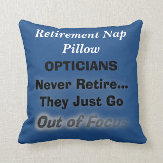 Funny Optician Retirement Nap Pillow Blue