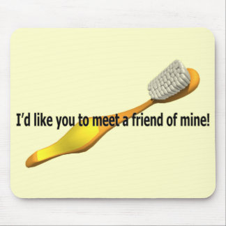 Funny Oral Hygiene Humor Mouse Pad