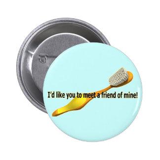 Funny Oral Hygiene Humor Pinback Button