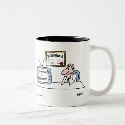 """Funny Orthopedist Cartoon """"Gimme A Break"""" Two-Tone Coffee Mug"""