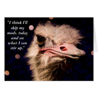 Funny Ostrich - Your text option Card