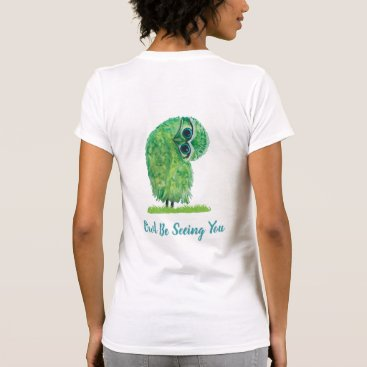 Beach Themed Funny Owl Be Shopping Owl in Green and Blue T-Shirt