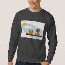 Funny owls on branch on sunny day Sweatshirt