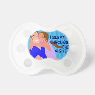 Funny Pacifier - I Slept Through The Night!