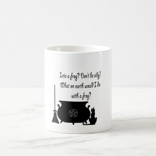 Funny Pagan Witch Saying Coffee Mug