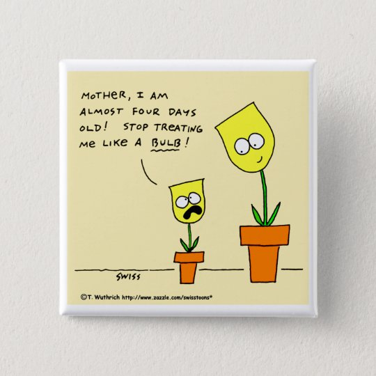 Funny Parenting Cartoon Yellow Tulips Button