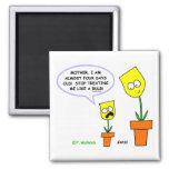 Funny Parenting Fridge Magnet For Gardeners