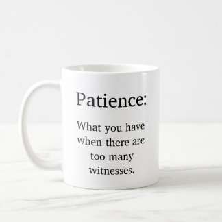 Funny Parenting Patience Definition Coffee Mug