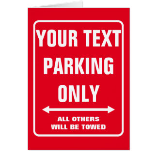 Funny PARKING ONLY greeting card for new driver
