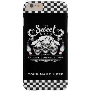 Funny Pastry Chef Skulls: The Sweet Life Barely There iPhone 6 Plus Case