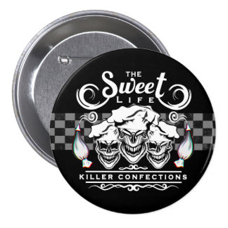 Funny Pastry Chef Skulls: The Sweet Life Pinback Button