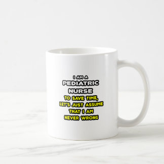 Funny Pediatric Nurse T-Shirts and Gifts Classic White Coffee Mug