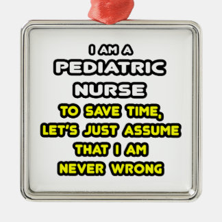 Funny Pediatric Nurse T-Shirts and Gifts Ornaments