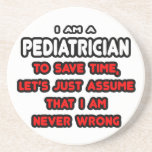 Funny Pediatrician T-Shirts and Gifts Drink Coasters