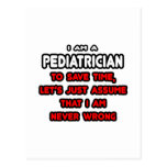 Funny Pediatrician T-Shirts and Gifts Postcards