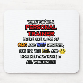 Funny Personal Trainer ... OMG WTF LOL Mouse Pad
