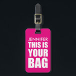 "Funny Personalized Bag Attention Bright Pink Luggage Tag<br><div class=""desc"">Spot your travel bag with this bright pink luggage tag,  customize it with your name and personal details on the back. You can change the colour of the background by clicking on the customize it button.</div>"
