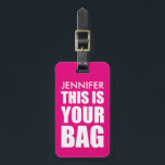 """FUNNY PERSONALIZED BAG ATTENTION   FUNNY PINK LUGGAGE TAG<br><div class=""""desc"""">Spot your travel bag with this bright pink luggage tag,  customize it with your name and personal details on the back. You can change the colour of the background by clicking on the customize it button.</div>"""