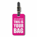 FUNNY PERSONALIZED BAG ATTENTION | FUNNY PINK LUGGAGE TAG<br><div class='desc'>Spot your travel bag with this bright pink luggage tag,  customize it with your name and personal details on the back. You can change the colour of the background by clicking on the customize it button.</div>