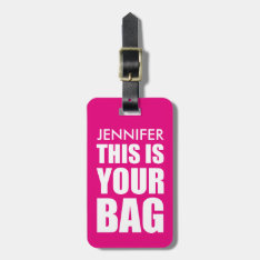 Funny Personalized Bag Attention | Funny Pink Luggage Tag at Zazzle