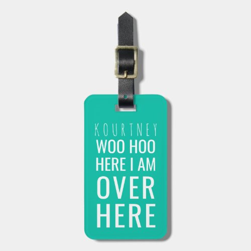 Funny Personalized Bag Attention  Humor Green Luggage Tag