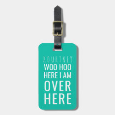 Funny Personalized Bag Attention | Humour Green Bag Tag at Zazzle