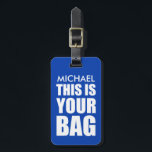 """Funny Personalized Bag Attention Travel Luggage Luggage Tag<br><div class=""""desc"""">Spot your travel bag with this stylish blue luggage tag,  customize it with your name and personal details on the back.</div>"""