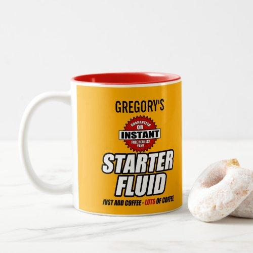 Funny Personalized Starter Fluid Two_Tone Coffee Mug