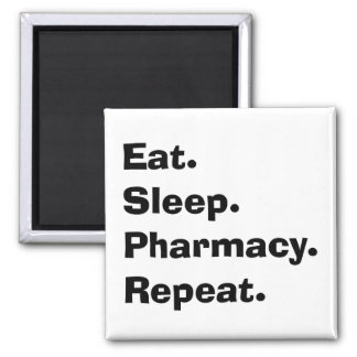 """Funny Pharmacist Gifts """"Eat, Sleep, Pharmacy..."""" 2 Inch Square Magnet"""