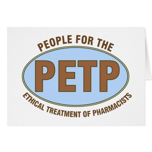 """Funny Pharmacist Gifts Unique """"PETP"""" Deisgn Greeting Card"""