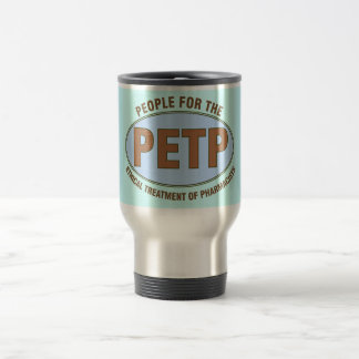 """Funny Pharmacist Gifts Unique """"PETP"""" Deisgn Travel Mug"""