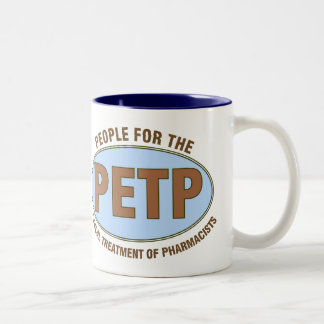 "Funny Pharmacist Gifts Unique ""PETP"" Deisgn Two-Tone Coffee Mug"