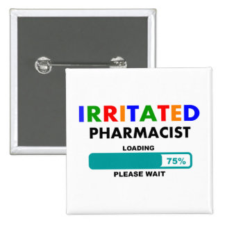 Funny Pharmacist Loading T-Shirts 2 Inch Square Button