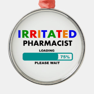 Funny Pharmacist Loading T-Shirts Metal Ornament