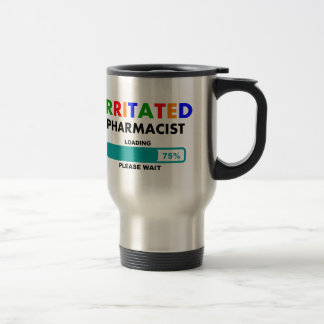 Funny Pharmacist Loading T-Shirts Travel Mug